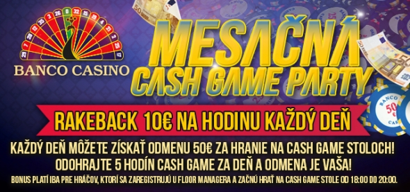 Banco Casino Bratislava - Měsíční Cash Game party
